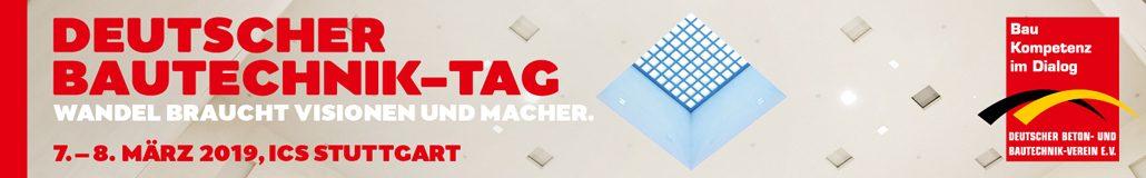 Deutscher BautechnikTag 2019 in Stuttgart (c) DEUTSCHER BETON- UND BAUTECHNIK-VEREIN E.V.