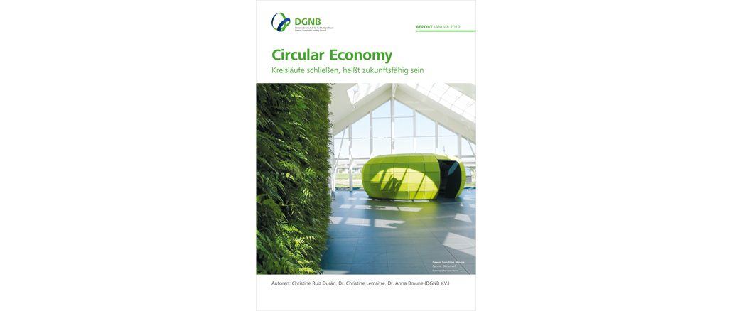 DGNB Report Circular Economy – Kreisläufe schließen, heißt zukunftsfähig sein (c) DGNB