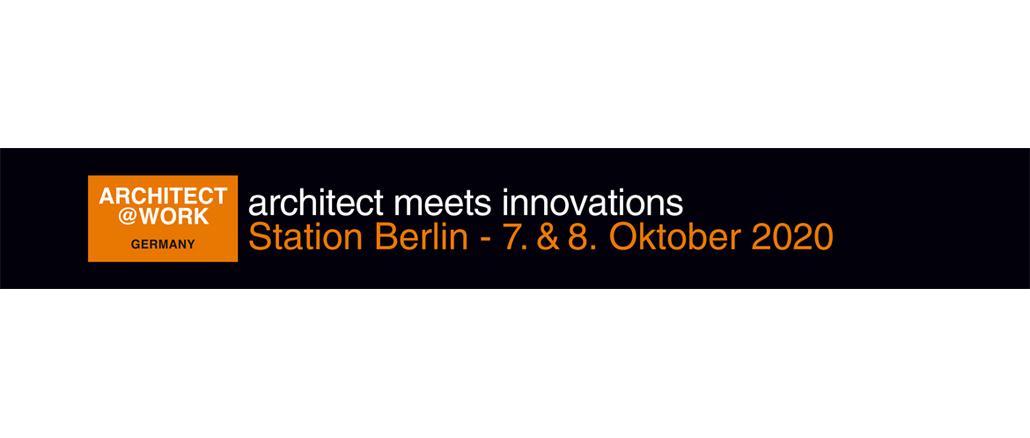 7. bis 8. Oktober 2020   ARCHITECT@WORK Berlin