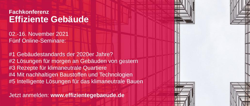 2. bis 16. November 2021 | Effiziente Gebäude 2021